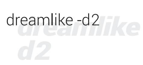 Dreamlike-d2